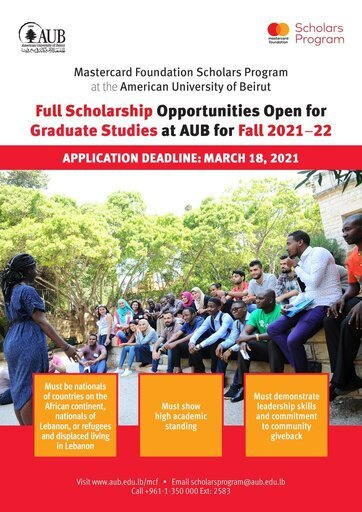 The American University of Beirut (AUB) Mastercard Foundation Scholars Program 2021/2022 for Graduate study in Lebanon (Fully Funded)