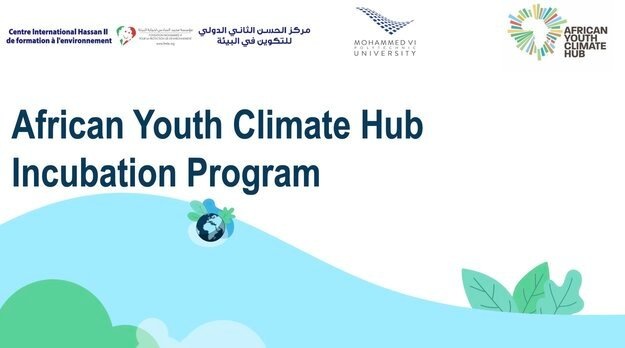 African Youth Climate Hub Incubation Program 2021 for young African Climate Entrepreneurs