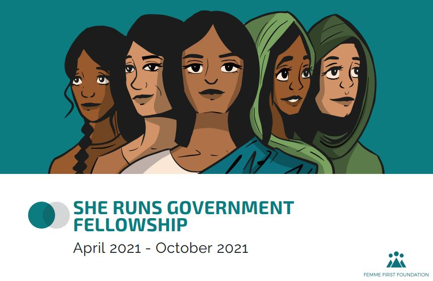 Femme First Foundation She Runs Government Fellowship 2021 (Scholarship available)