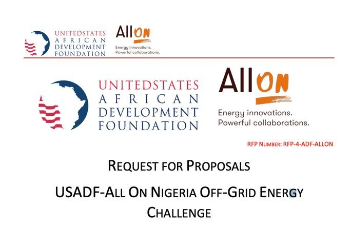 Call for Proposals: USADF – All On Nigeria Off-Grid Energy Challenge 2021 ($100,000 grant)