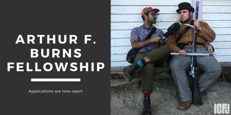 ICFJ Arthur F. Burns Fellowship 2021 for Journalists in U.S., Canada and Germany