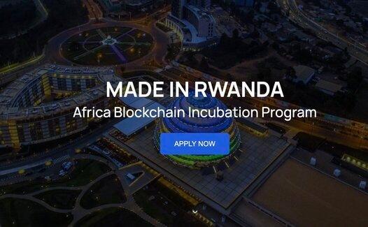 MADE IN RWANDA Africa Blockchain Incubation Program 2021 for Blockchain StartUps.