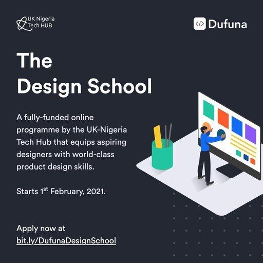 UK-Nigeria Tech Hub/Dufuna Design School Programme 2021 for aspiring Designers (Fully Funded)