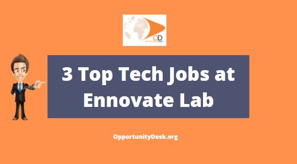3 Top Tech Jobs at Ennovate Lab [Nigerians Only]