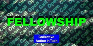 The Collective Action in Tech (CAiT) Fellowship 2021 for tech workers, researchers, journalists, and content creators.