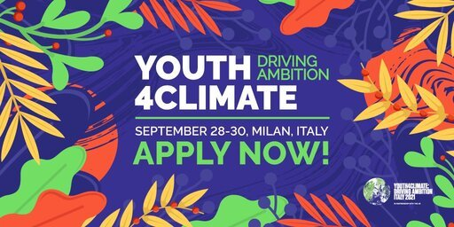 Pre-COP26  Youth4Climate Driving Ambition Event 2021 for youth Activists (Fully Funded to Milan, Italy)