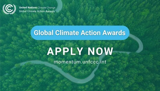 UNFCC 2021 UN Global Climate Action Awards (Fully Funded to UN Climate Change Conference in Glasgow, Scotland)