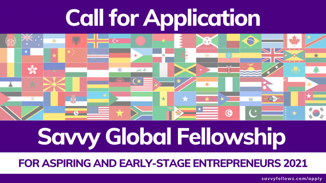 Savvy Global Fellowship 2021 for Aspiring and Early-Stage Entrepreneurs