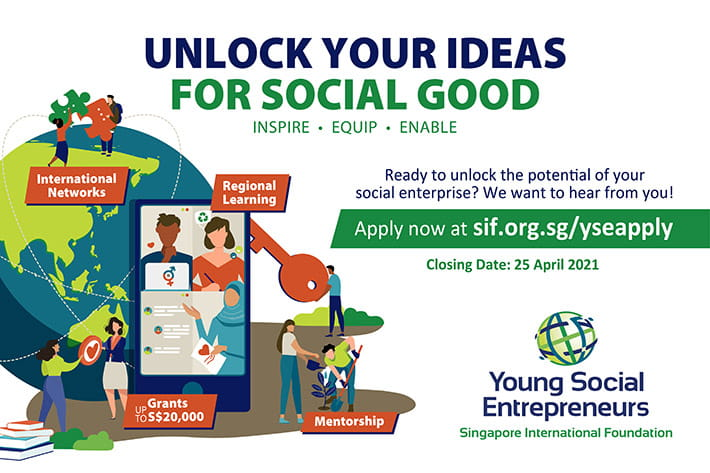 Singapore International Foundation's Young Social Entrepreneurs (YSE) Global Programme 2021 (Fully-funded + up to S$20,000 grant)