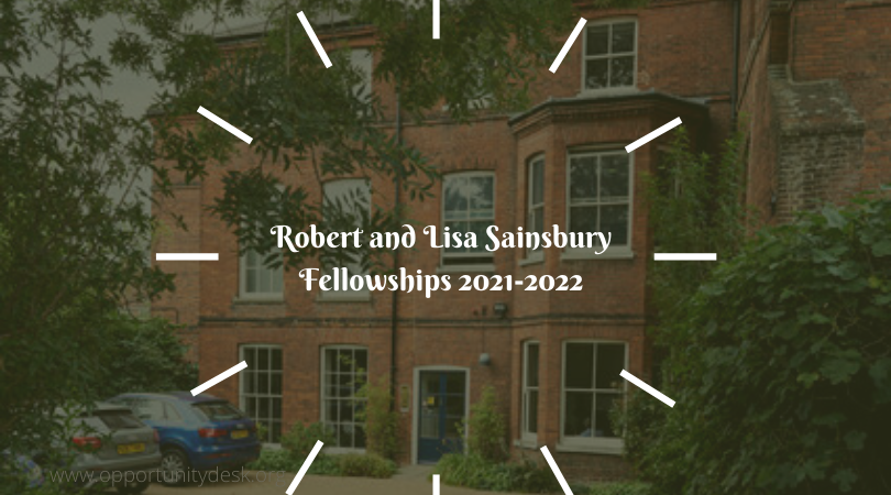 Robert and Lisa Sainsbury Fellowships 2021-2022 (Up to £24,000)