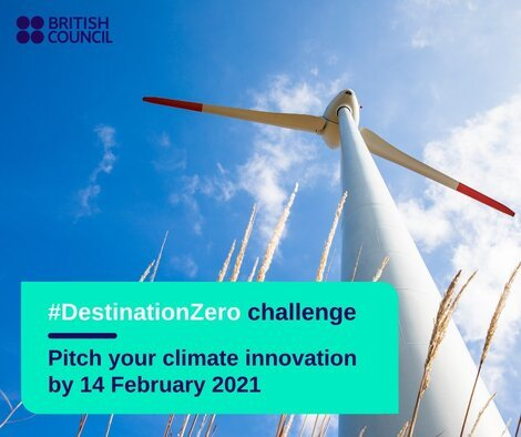 British Council DestinationZero innovation challenge 2021  (£5,000 funding and coaching)