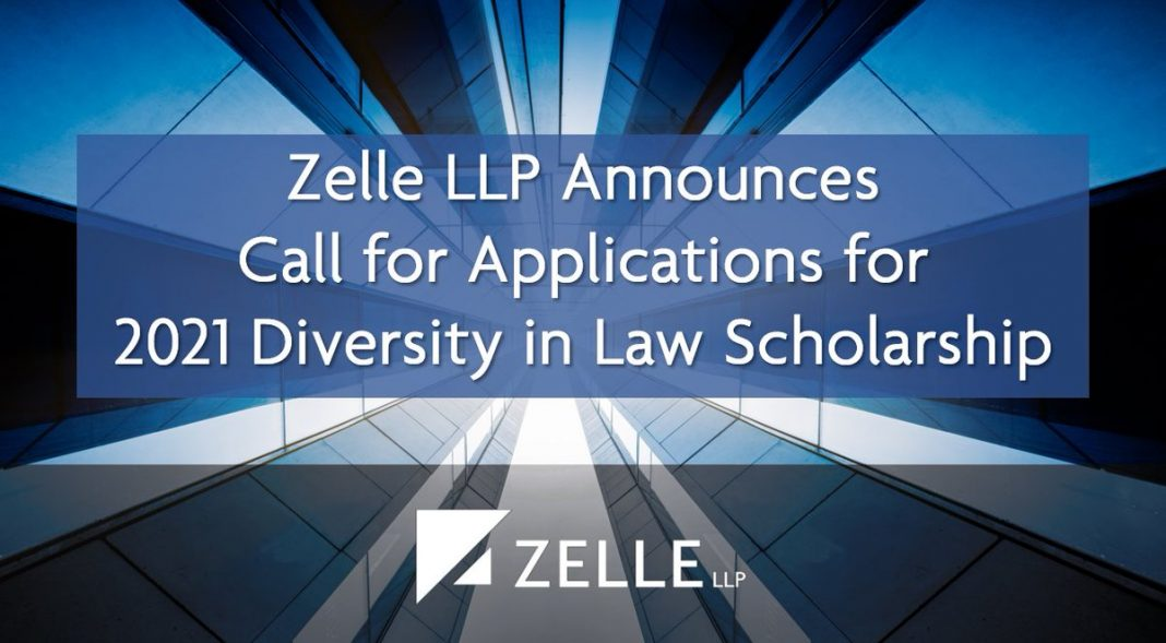 Zelle LLP Diversity in Law Scholarship 2021 (Up to $15,000)