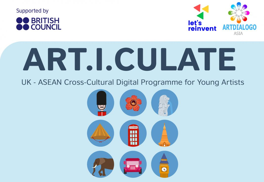 ARTICULATE: UK-ASEAN Cross-Cultural Digital Programme 2021 for Young Artists