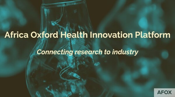 The Africa Oxford Health Innovation Platform (AfOx-HIP) 2021 for emerging African researchers and innovators.