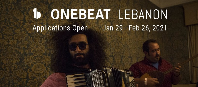 OneBeat Lebanon Residency 2021 for Musicians from Lebanon and the U.S.