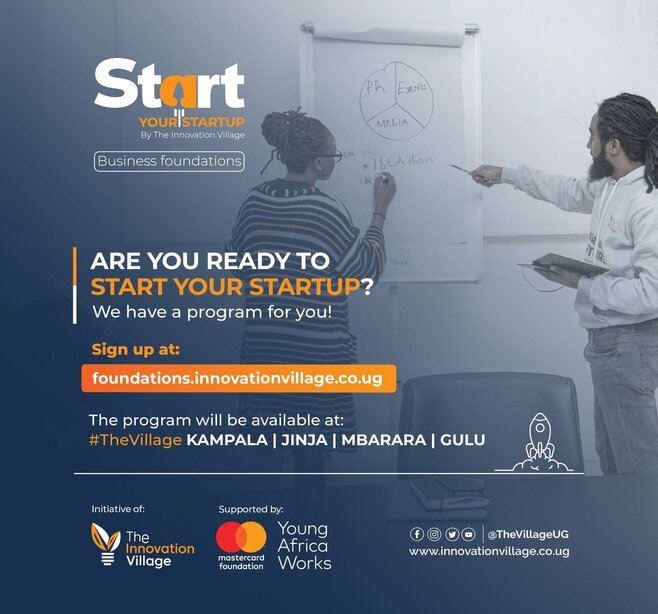 Business Foundations – Start Your Startup Program 2021 for young Ugandan Entrepreneurs.