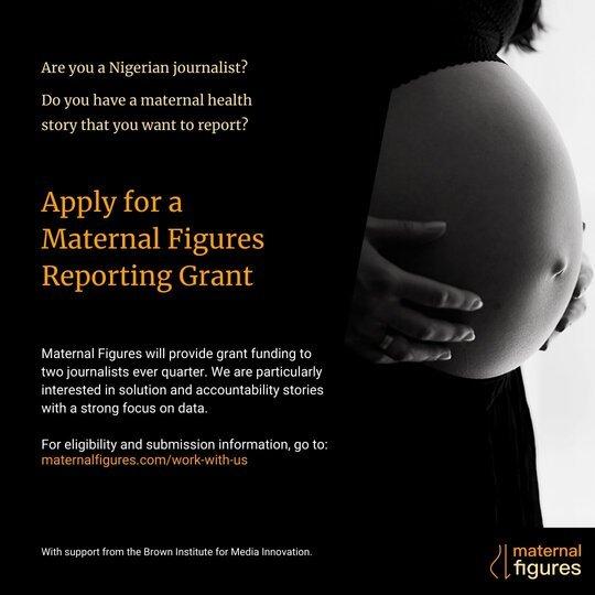Maternal Figures Solutions Journalism Fellowships 2021 for Nigerian Journalists
