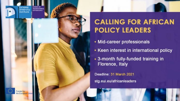 EUI School of Transnational Governance (EUI/STG) Young African Leaders Programme 2021 for Mid-Career Professionals (Fully Funded Training in Florence, Italy with a grant of € 2,500 per month)