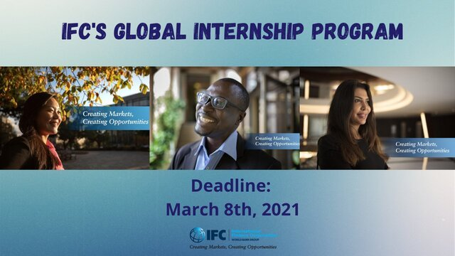 The International Finance Corporation (IFC) Global Internship Program (GIP) 2021 for young professionals (Paid Internship)