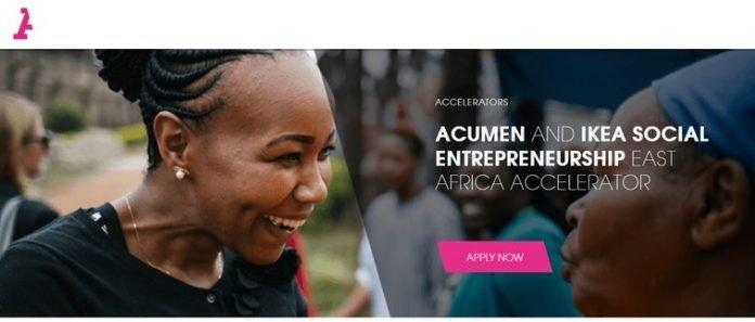 Acumen/IKEA Social Entrepreneurship East Africa Accelerator Program 2021 for young Social Entrepreneurs.