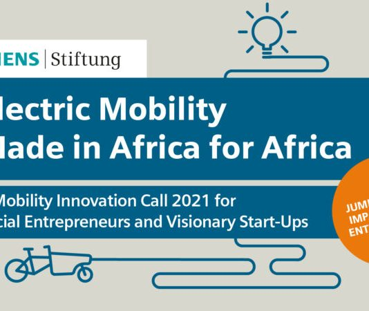 Siemens Stiftung E-Mobility Innovation Call 2021 for African Social Entrepreneurs and Visionary Startups