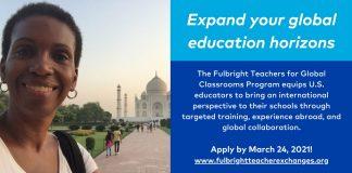 Fulbright Teachers for Global Classrooms Program 2021 for U.S. Educators (Funded)