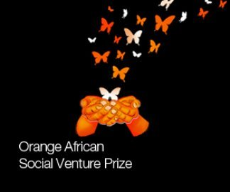 The Orange Social Venture Prize 2021 in Africa and the Middle East ( €70,000 Euro Prize)