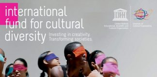 Call for Applications: UNESCO International Fund for Cultural Diversity (IFCD) 2021 (Up to $100,000)