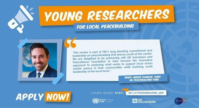 United Nations Volunteers Call for young researchers for local peacebuilding.
