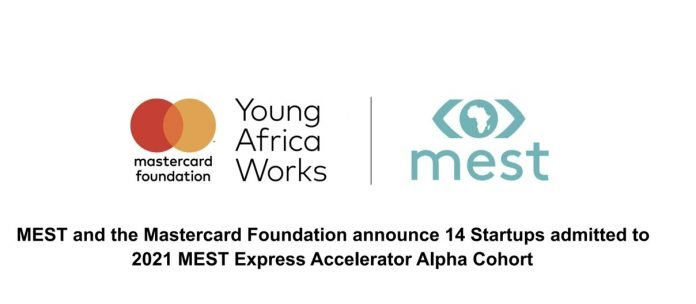 MEST and the Mastercard Foundation announce 14 Startups admitted to 2021 MEST Express Accelerator Alpha Cohort.