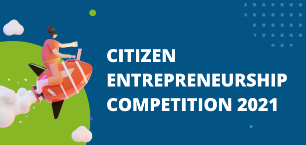 Citizen Entrepreneurship Competition 2021 for Young people from around the world.