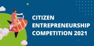 Citizen Entrepreneurship Competition (CEC) 2021 for Entrepreneurs