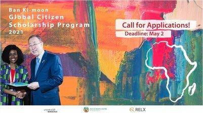 Ban Ki-moon Global Citizen Scholarship Program 2021 for Young Africans.