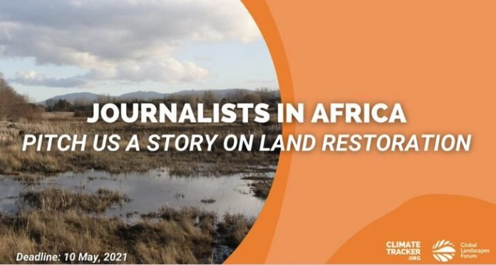 Restoring Africa's Drylands Journalism Fellowship 2021 for young African journalists.