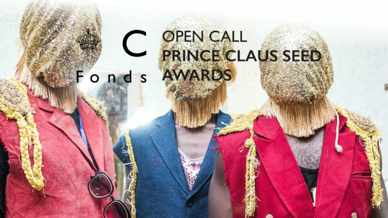 Prince Claus Seed Awards 2021 for Emerging Artists and Cultural Practitioners (Up to €5,000)