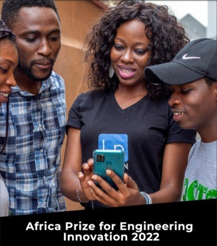 Royal Academy of Engineering Africa Prize for Engineering Innovation 2022 in Sub-Saharan Africa (£25,000 Prize)
