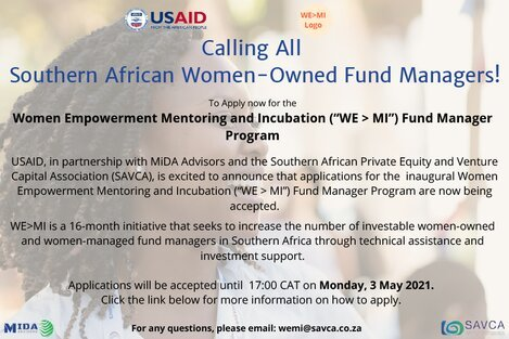 "The Women Empowerment Mentoring and Incubation (""WE>MI"") Fund Manager Program 2021 for South African Women-Owned Fund Managers."