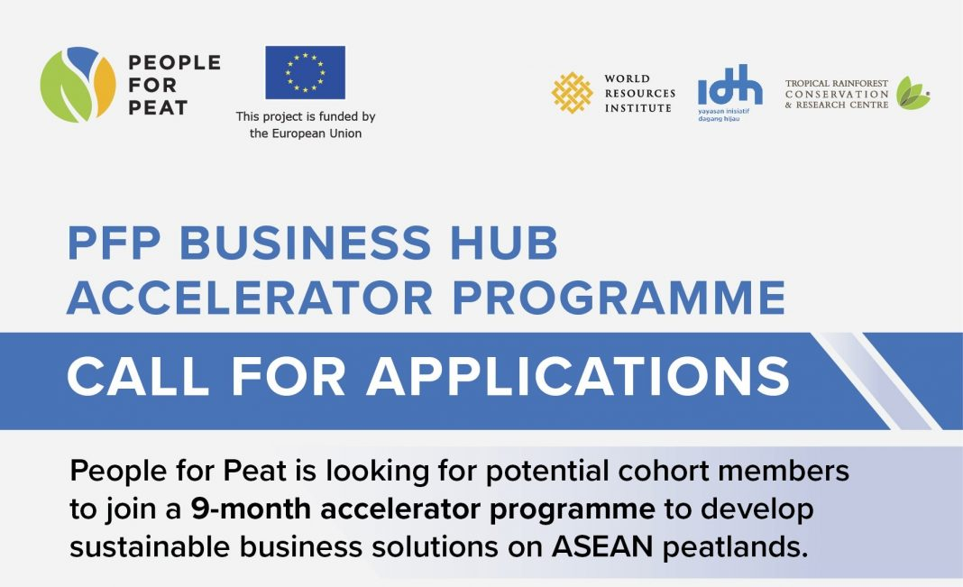People For Peat (PFP) Business Hub Accelerator Program 2021 [ASEAN Countries only]