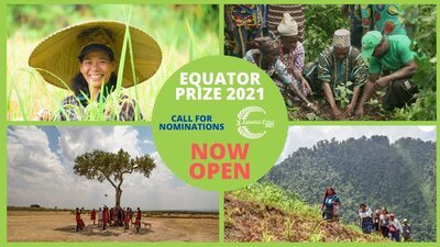 Equator Prize 2021 Call for Nominations: Global Search for Nature-Based Local Solutions for Sustainable Development.