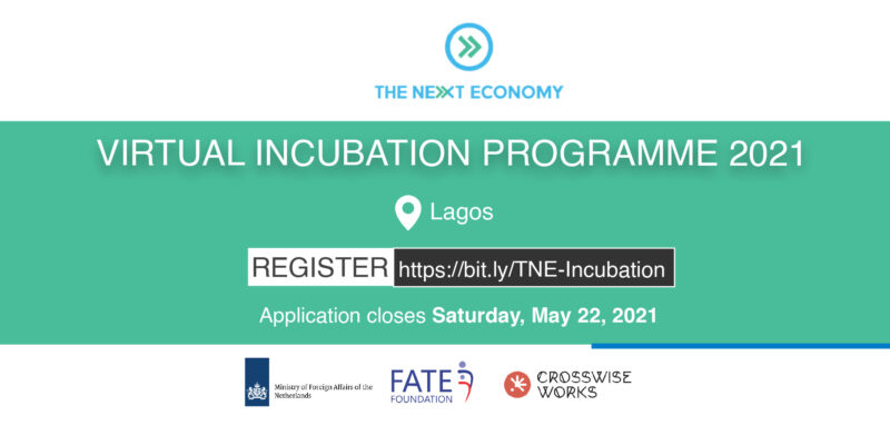 Next Economy Incubation Programme 2021 for Aspiring Entrepreneurs [Nigerians Only]