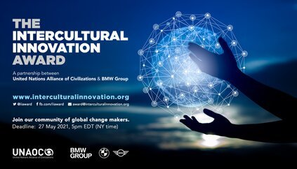 United Nations Alliance of Civilizations/BMW Group Intercultural Innovation Award 2021 (USD$200,000 Prize)