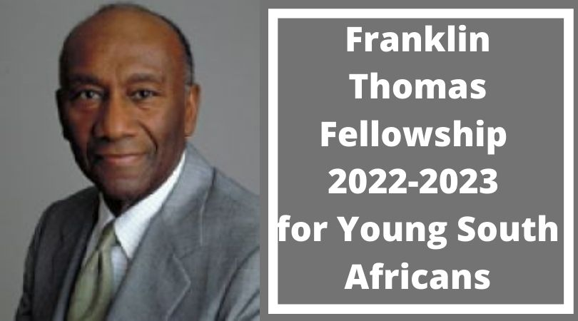 Franklin Thomas Fellowship 2022-2023 for Young South Africans