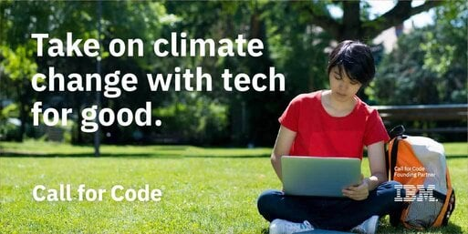 2021 Call for Code Global Challenge on Climate change ($200,000+ USD cash prize)
