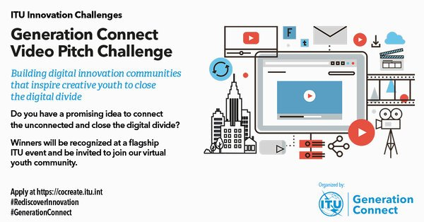 The ITU Generation Connect Video Pitch Challenge 2021