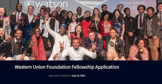 Watson Institute/Western Union Foundation Accelerator and Fellowship 2021 for young entrepreneurs and community leaders (Fully Funded)