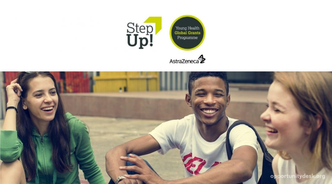 AstraZeneca Step Up! Young Health Global Grants Program 2021 (up to US $10,000)