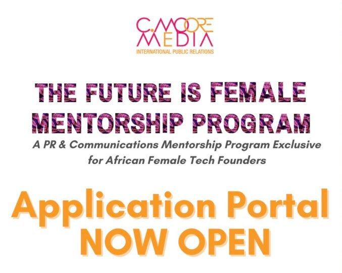 The Future is Female Mentorship Program 2021 for  African female tech founders.