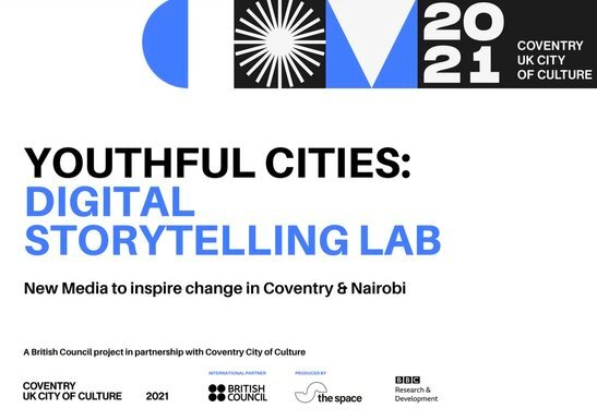 Youthful Cities: Digital Storytelling Lab 2021 for Nairobi based artists.