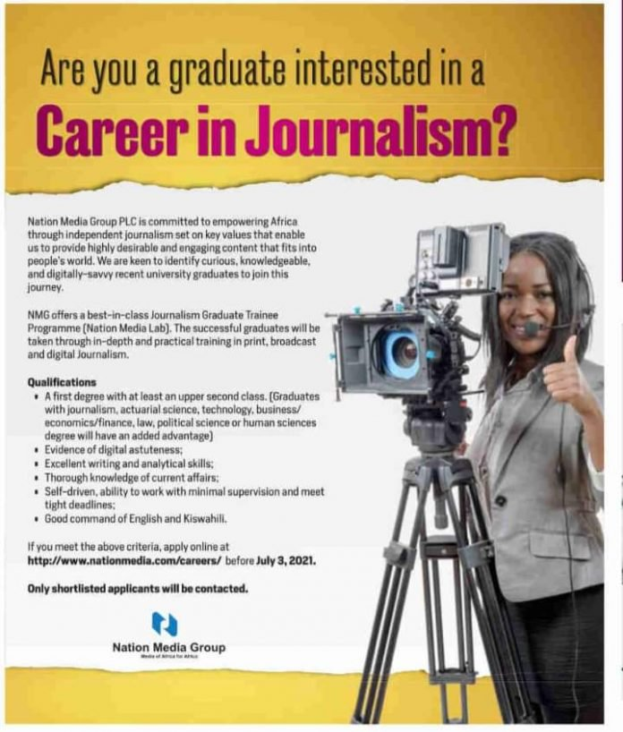 Nation Media Group Journalism Graduate Trainee Programme 2021 (Media Lab) for young graduates.