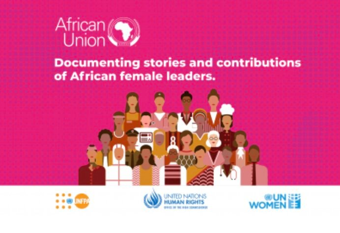 African Union Documenting Stories and Contributions of African Female Leaders.